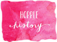 OUR STORY PAGE button_hopple history